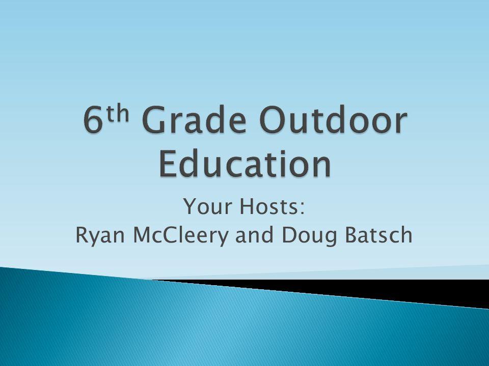 Your Hosts: Ryan McCleery and Doug Batsch
