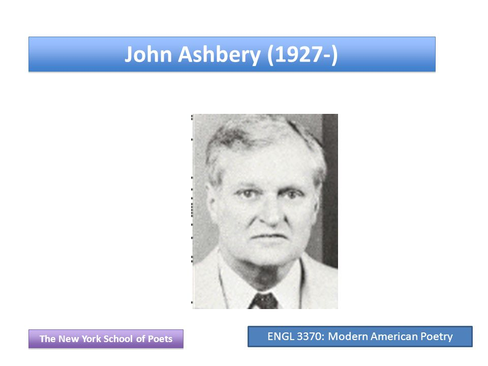 Ashbery From a post on poets.org I m not an Ashbery fan and don t like his influence on contemporary poetry.