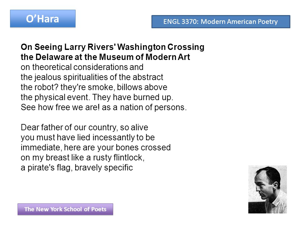 O'Hara On Seeing Larry Rivers Washington Crossing the Delaware at the Museum of Modern Art on theoretical considerations and the jealous spiritualities of the abstract the robot.