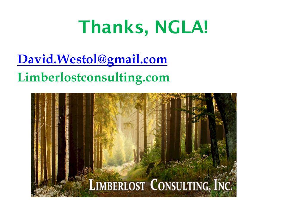Thanks, NGLA! David.Westol@gmail.com Limberlostconsulting.com