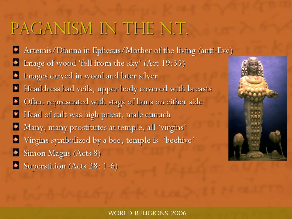 world religions 2006 Paganism in the n.t.