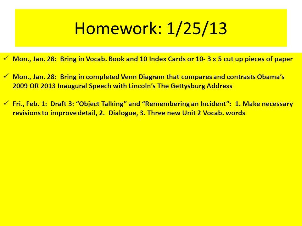 Homework: 1/25/13  Mon., Jan. 28: Bring in Vocab.