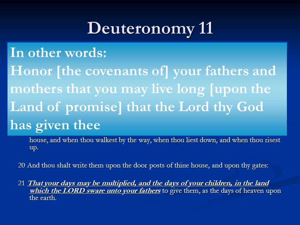 Deuteronomy 11 8 Therefore shall ye keep all the commandments which I command you this day, that ye may be strong, and go in and possess the land, whi