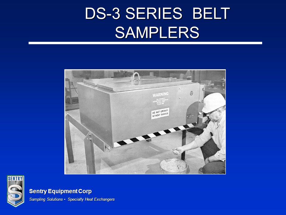 Sentry Equipment Corp Sampling Solutions Specialty Heat Exchangers DS-3 SERIES BELT SAMPLERS