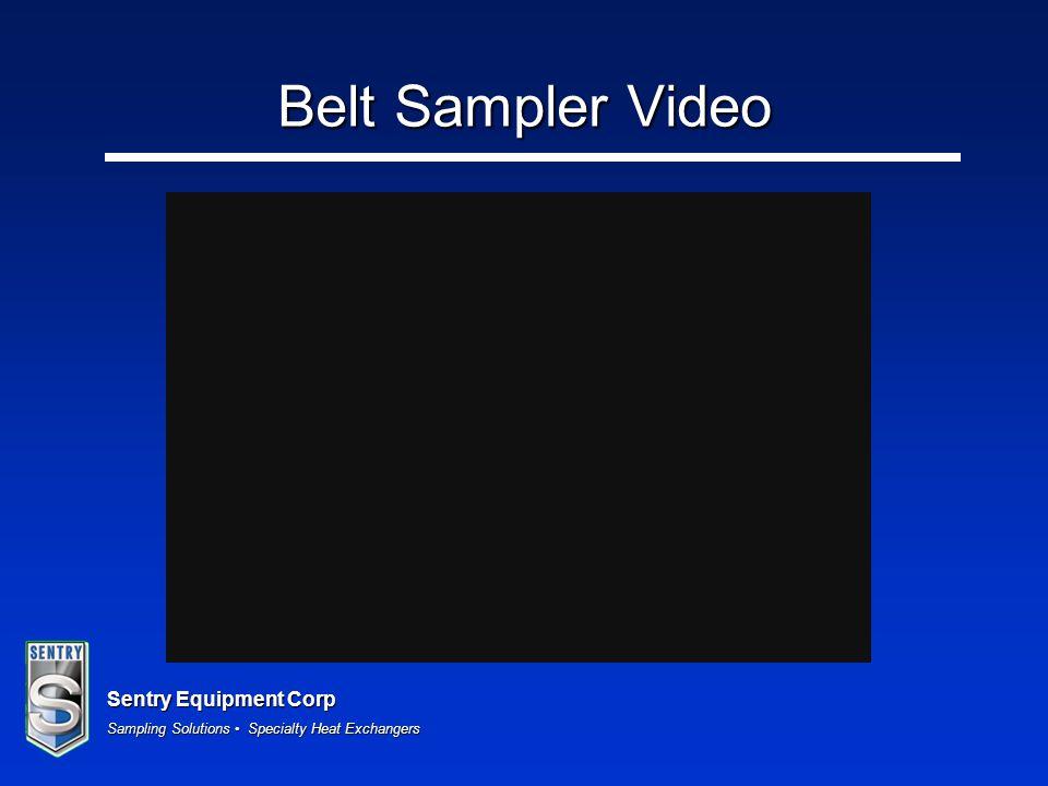 Sentry Equipment Corp Sampling Solutions Specialty Heat Exchangers Belt Sampler Video
