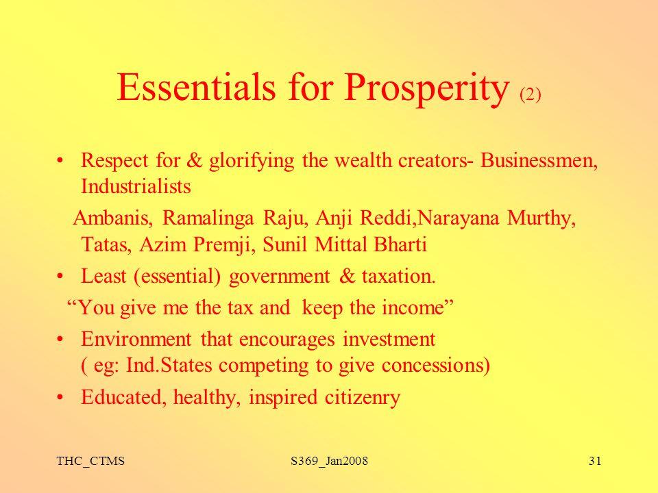 THC_CTMSS369_Jan200831 Essentials for Prosperity (2) Respect for & glorifying the wealth creators- Businessmen, Industrialists Ambanis, Ramalinga Raju