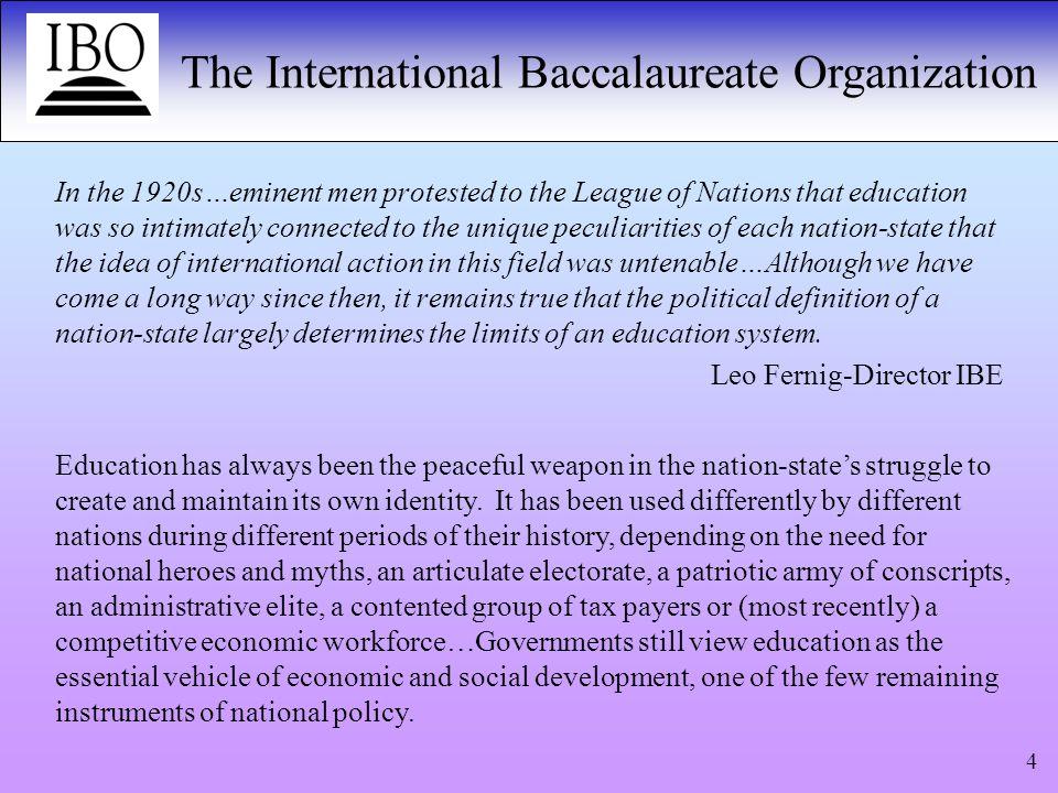The International Baccalaureate Organization 5 International.