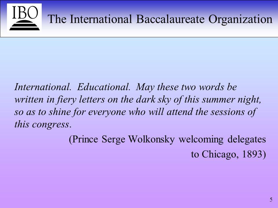 The International Baccalaureate Organization 16 B.
