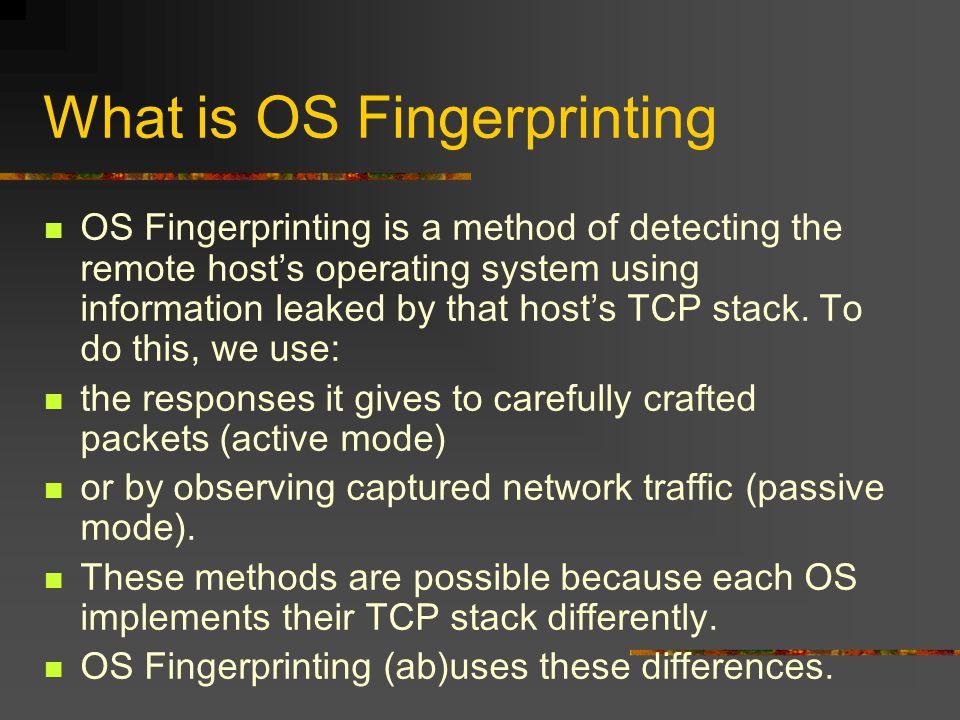 Passive OS Fingerprinting….