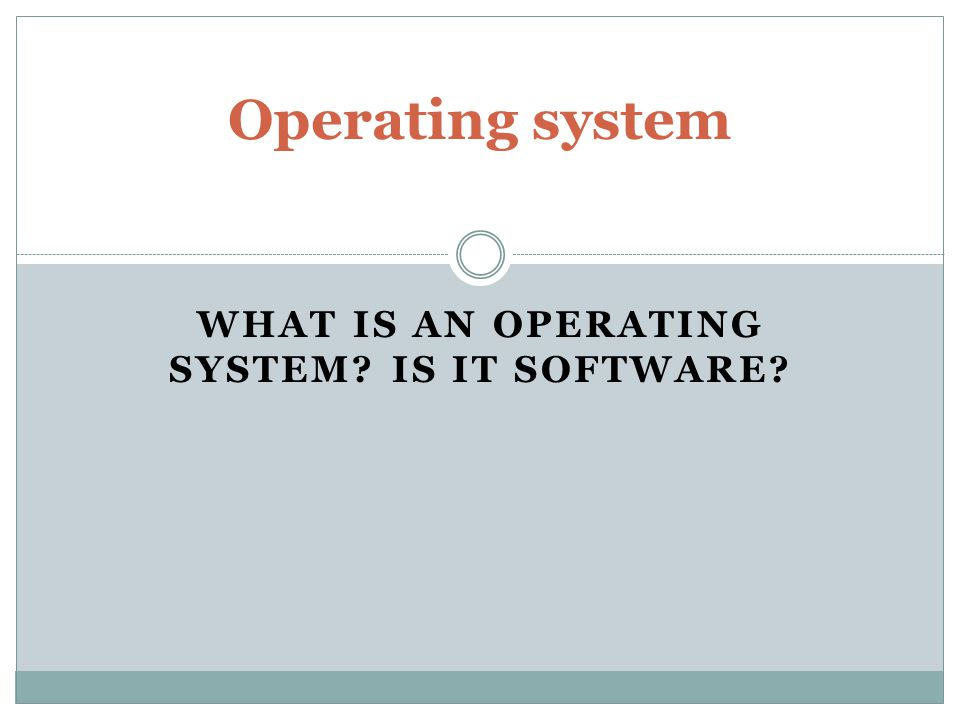 An operating system or OS is a software program that enables the computer hardware to communicate and operate with the computersoftware.hardwaresoftware