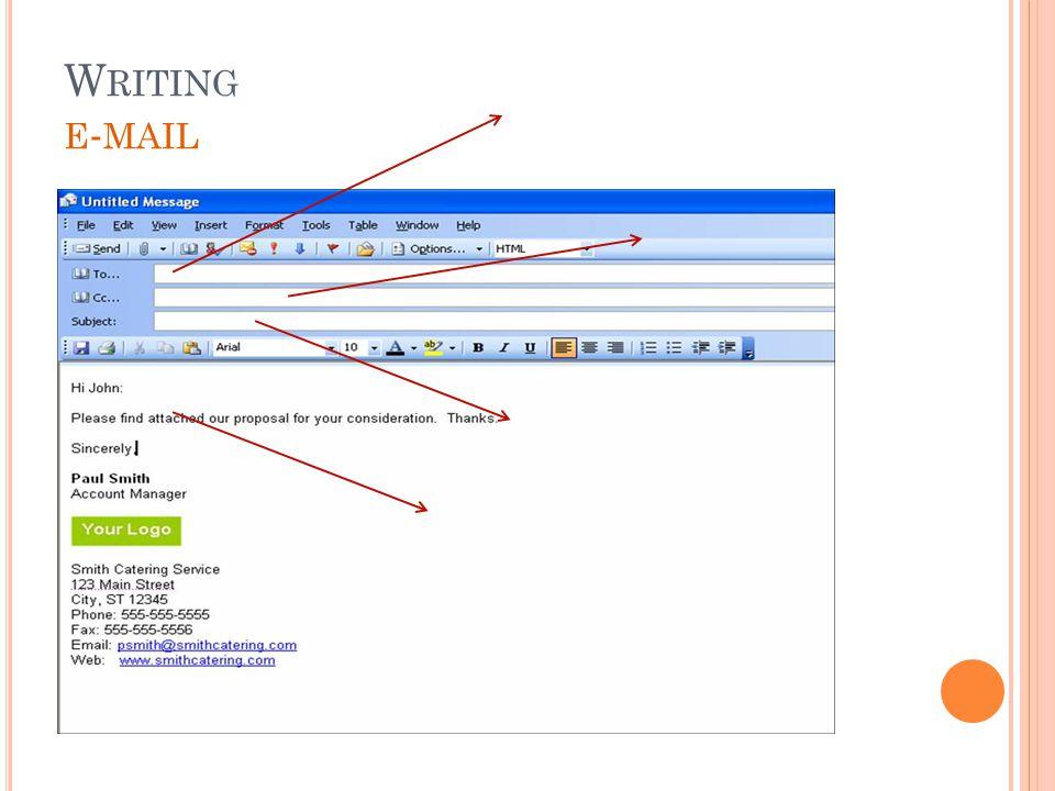 W RITING E - MAIL