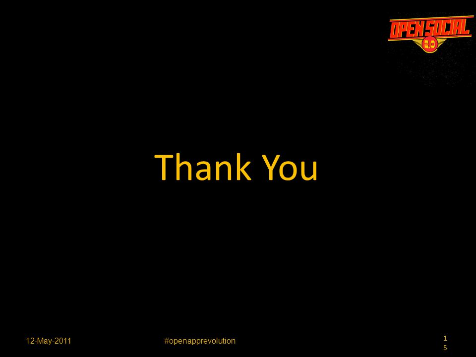 15 12-May-2011#openapprevolution Thank You