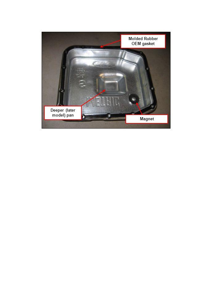 Molded Rubber OEM gasket Deeper (later model) pan Magnet