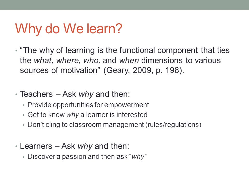 Why do We learn.
