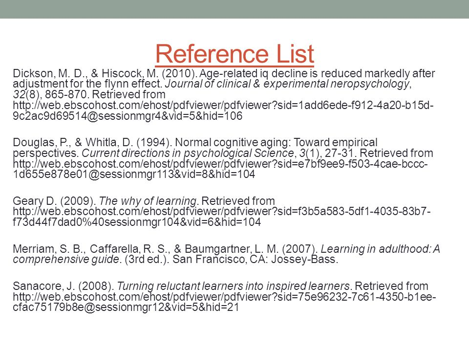 Reference List Dickson, M. D., & Hiscock, M. (2010).