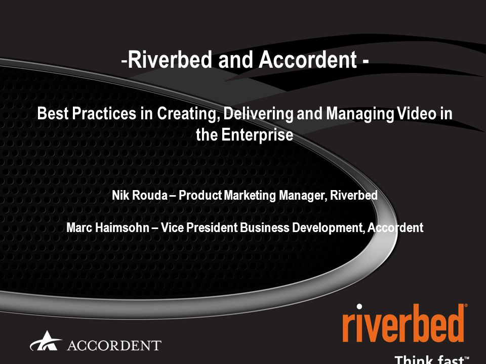 2 © 2009 Riverbed Technology.Confidential.