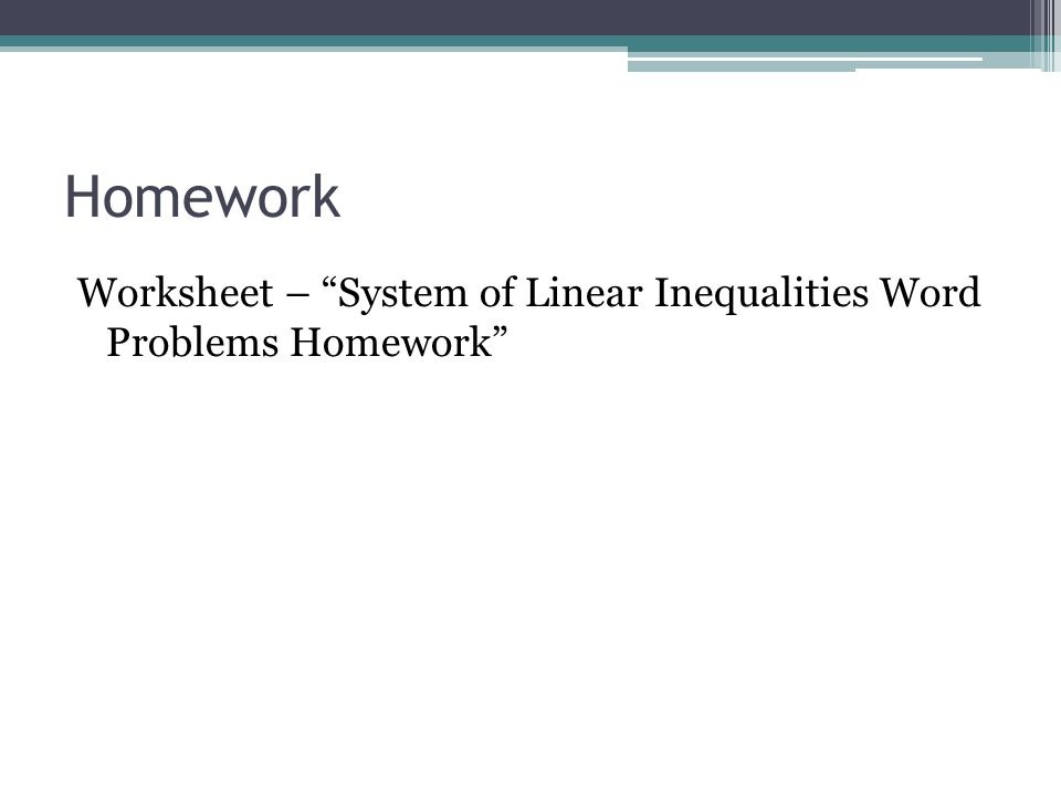 "Homework Worksheet – ""System of Linear Inequalities Word Problems Homework"""