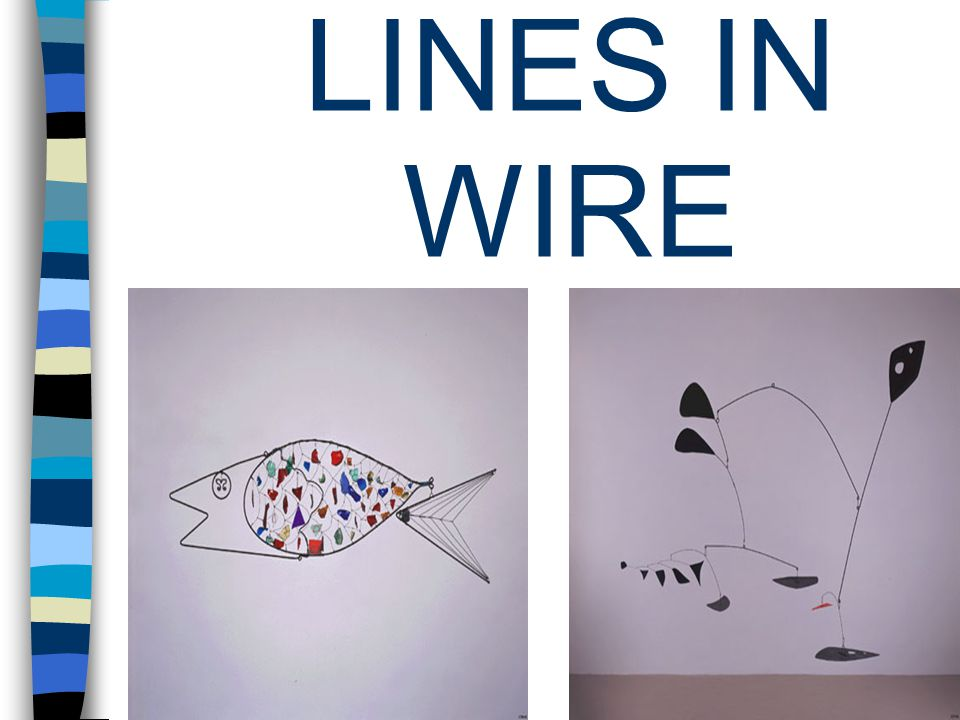 LINES IN WIRE