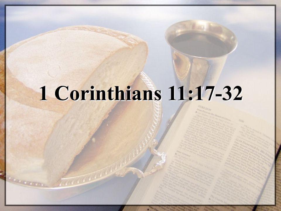 1 Corinthians 11:17-32
