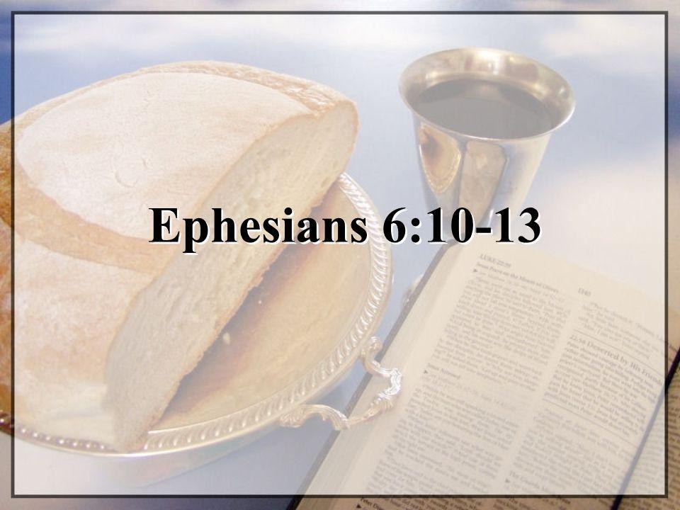 Ephesians 6:10-13