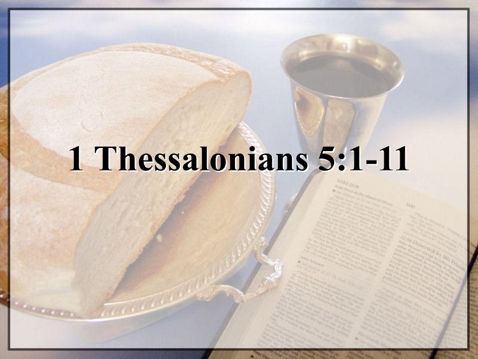 1 Thessalonians 5:1-11
