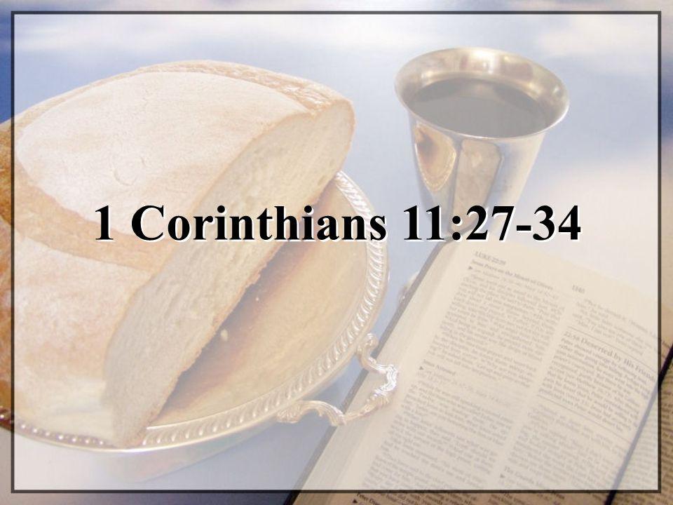 1 Corinthians 11:27-34