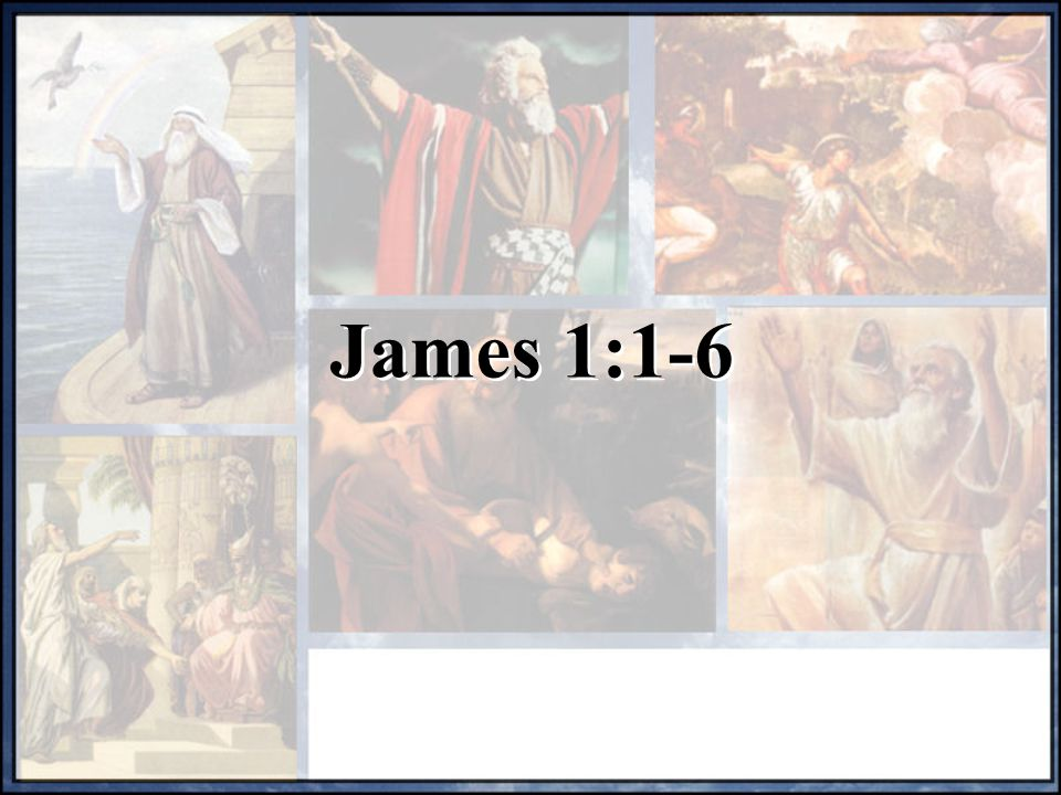 James, a servant of God and of the Lord Jesus Christ, To the twelve tribes scattered among the nations: Greetings.