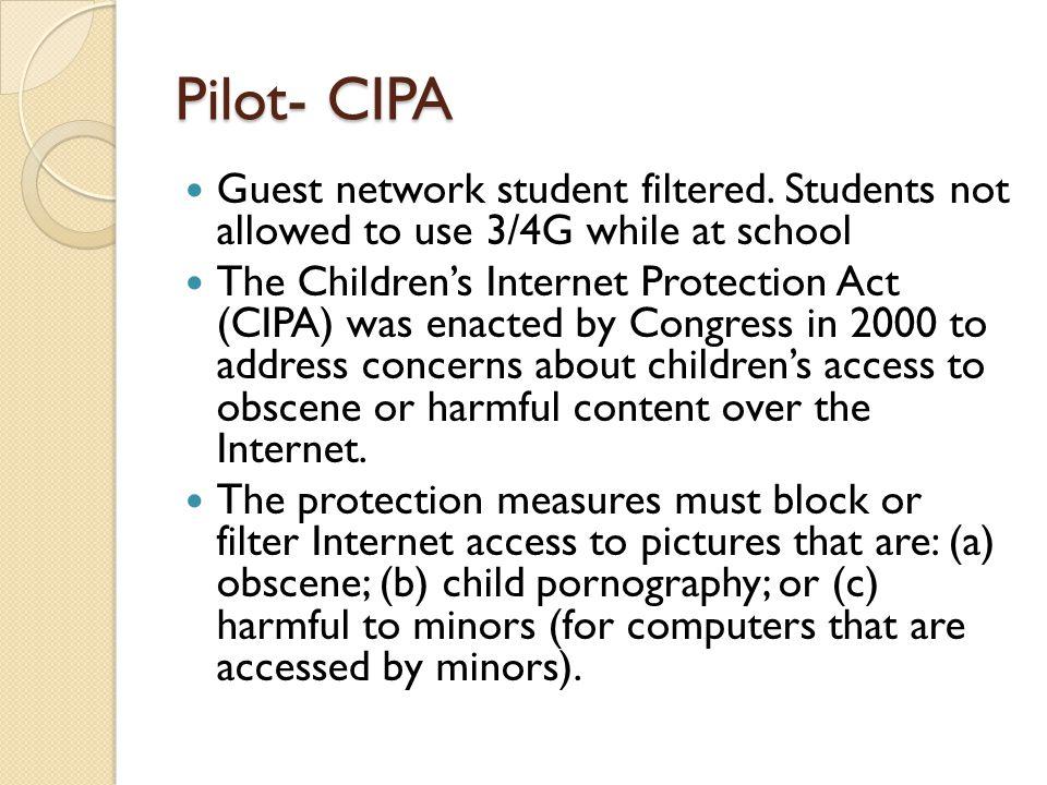 Pilot- CIPA Guest network student filtered.