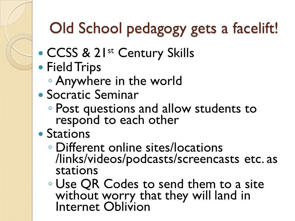 Old School pedagogy gets a facelift.