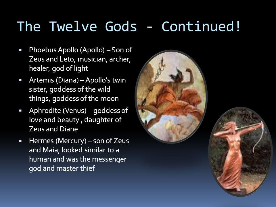 The Twelve Gods - Continued.