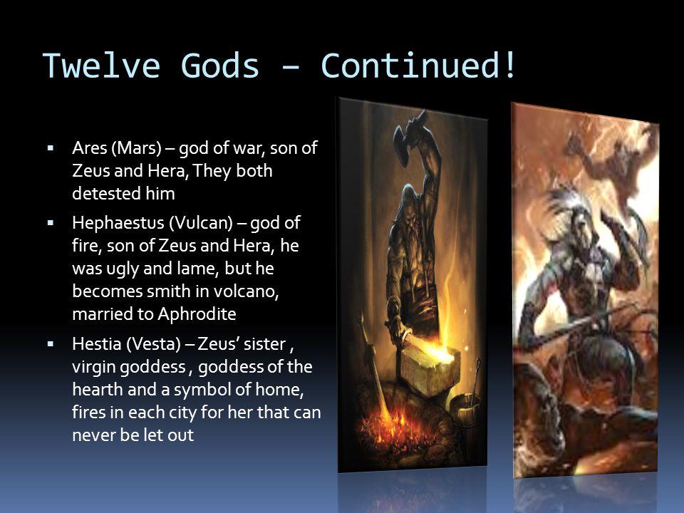 Twelve Gods – Continued.