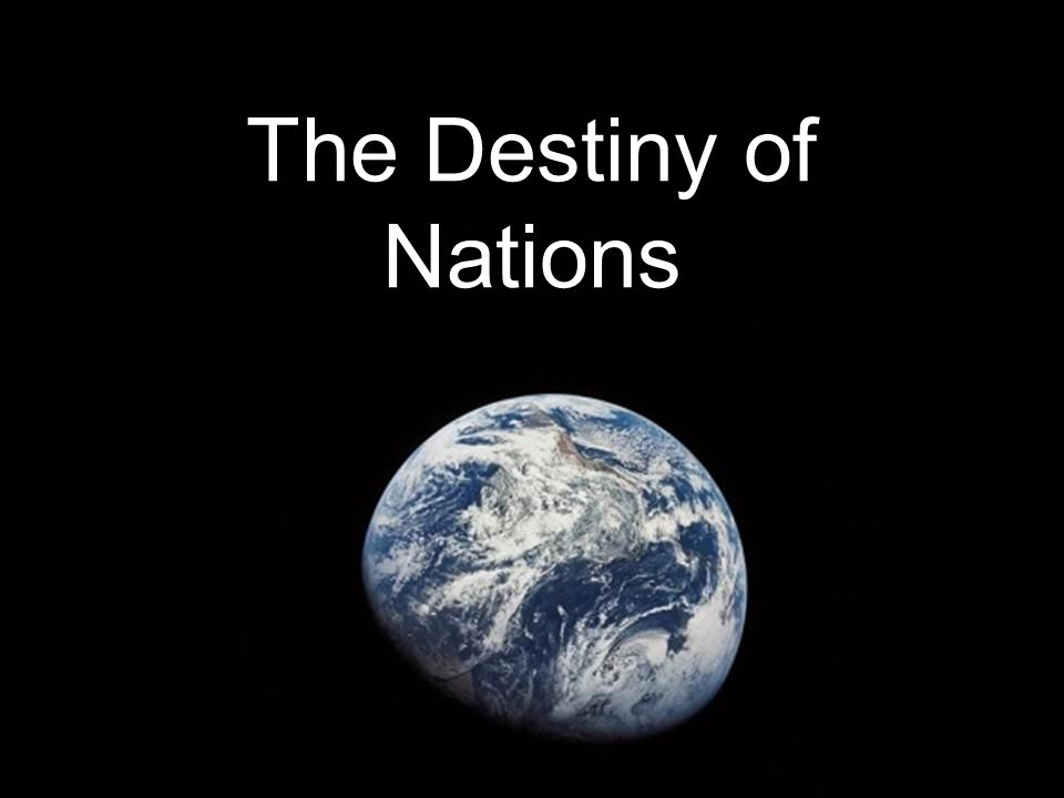 The Destiny of Nations
