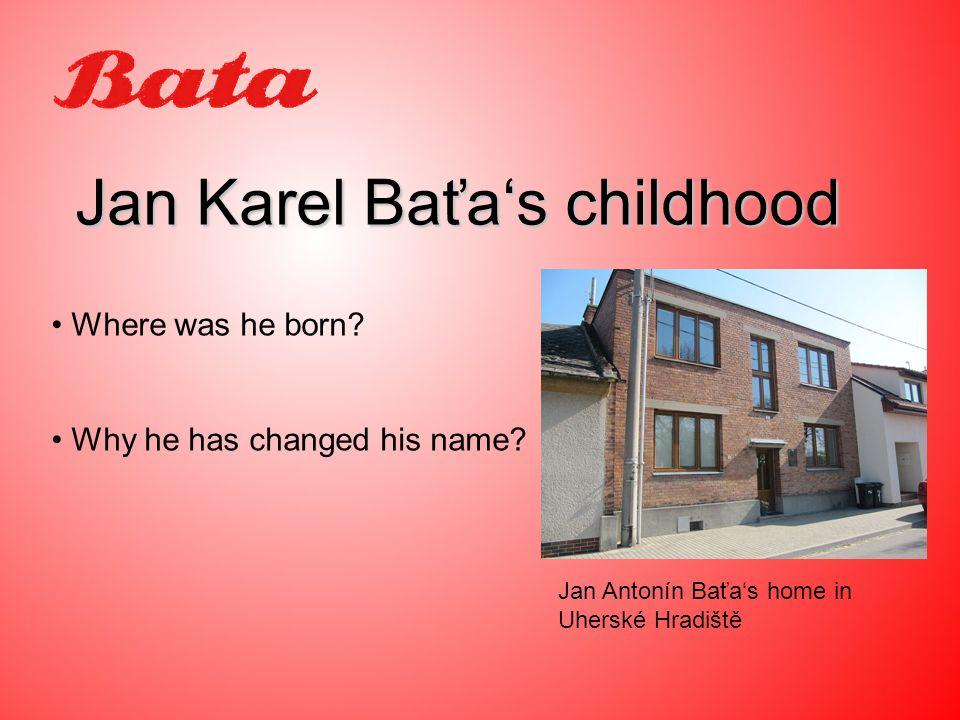 Who was his father? Leaving to Zlín Antonín Baťa