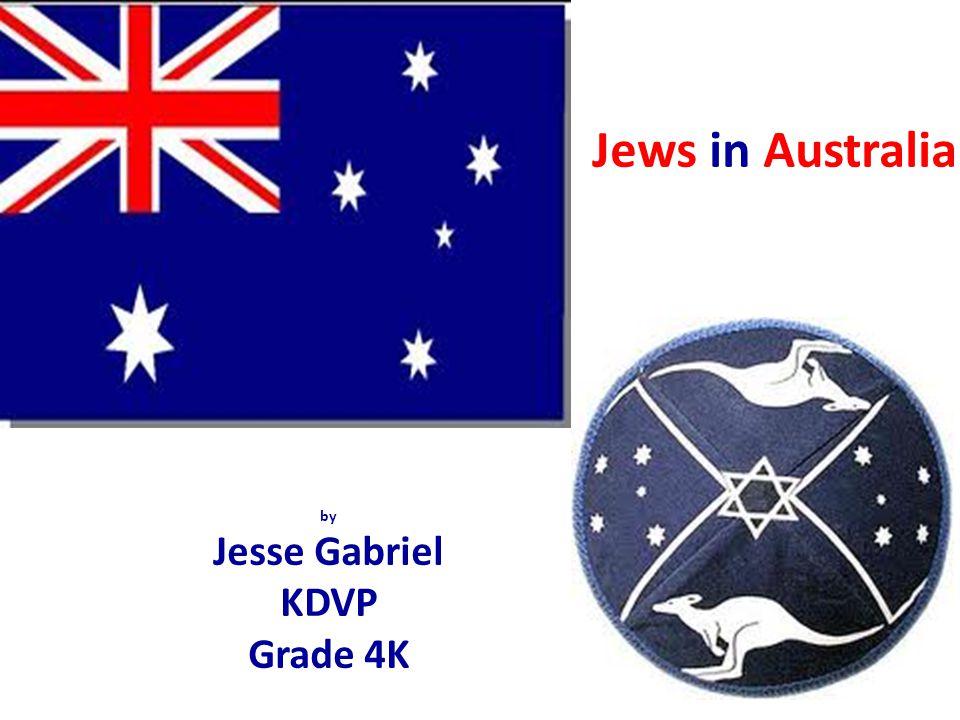 by Jesse Gabriel KDVP Grade 4K Jews in Australia