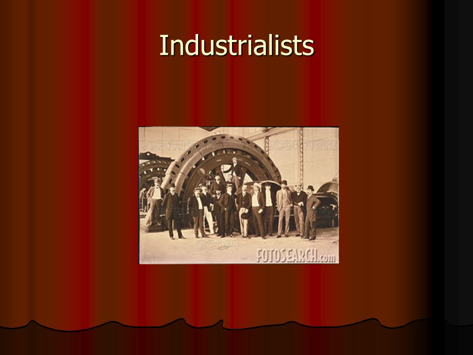 Industrialists