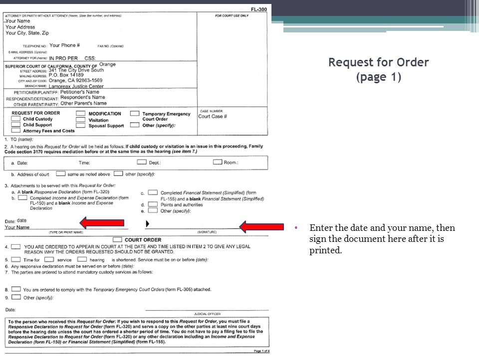 Request for Order (page 1) Enter the date and your name, then sign the document here after it is printed.