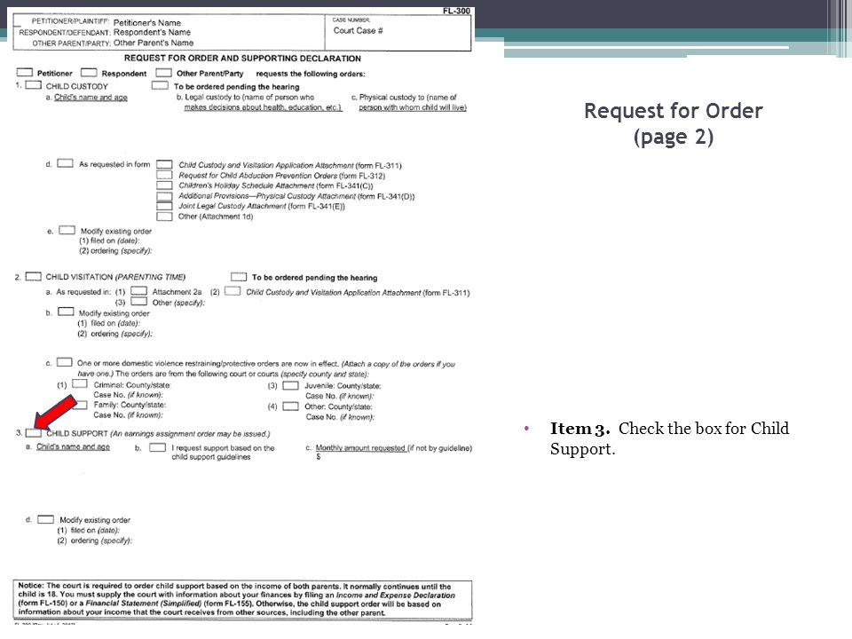 Request for Order (page 2) Item 3. Check the box for Child Support.