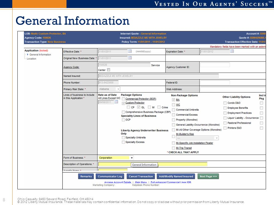 Ohio Casualty, 9450 Seward Road, Fairfield, OH 45014 © 2012 Liberty Mutual Insurance. These materials may contain confidential information. Do not cop