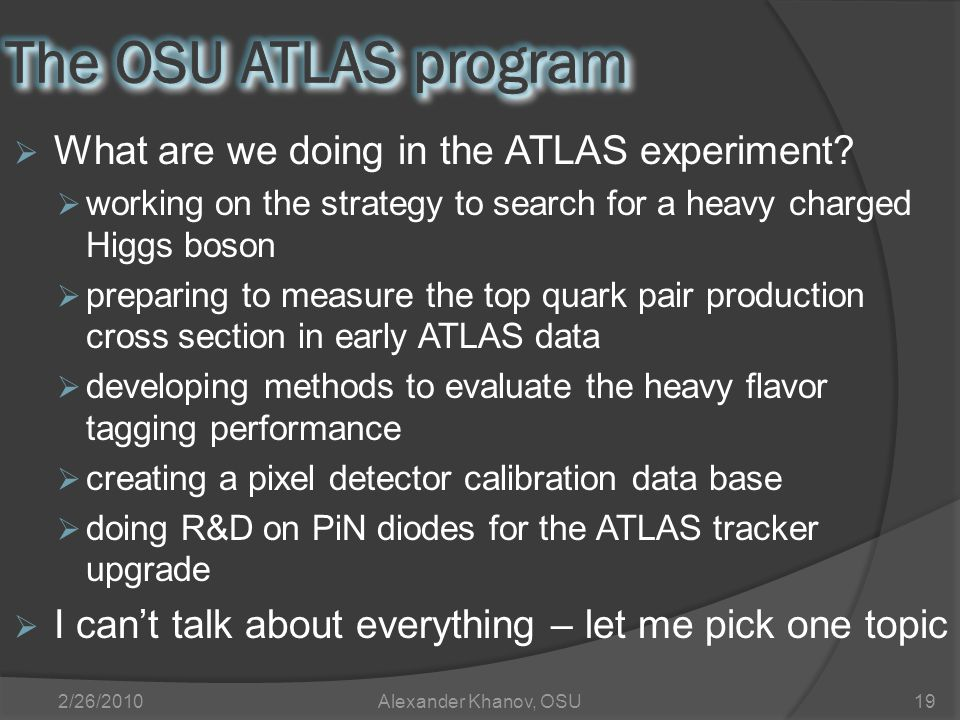  What are we doing in the ATLAS experiment.