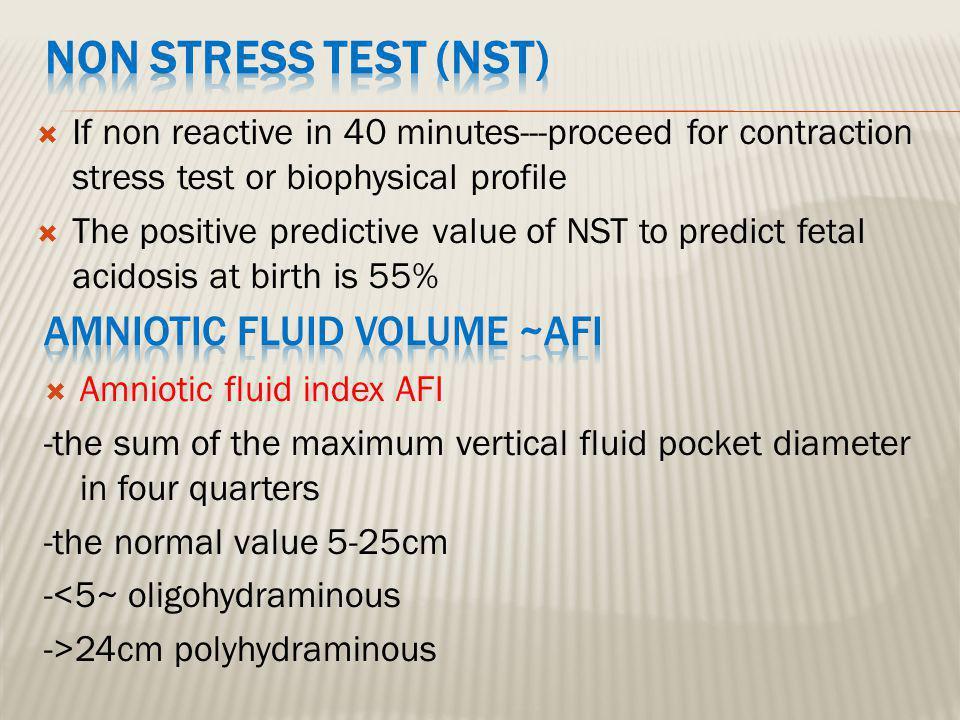  Combines NST with USS estimation AFV, fetal breathing, body movement & reflex/tone/extension-flexion movement.