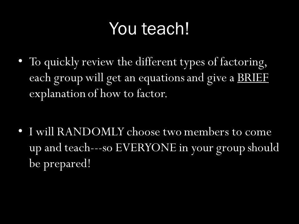 You teach.