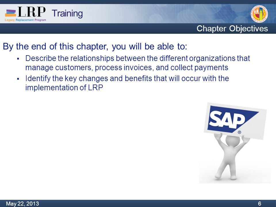 Training Monday, February 04, 2013 67 May 22, 2013 67 New Payments Process – Check Scanning Some customers may still send physical checks to LAUSD instead of using the lockbox address  All checks should be forwarded to CRU  These checks will be deposited into the Bank of America account using an on-site scanner  The daily bank file transfer will be used to clear the customer account in SAP