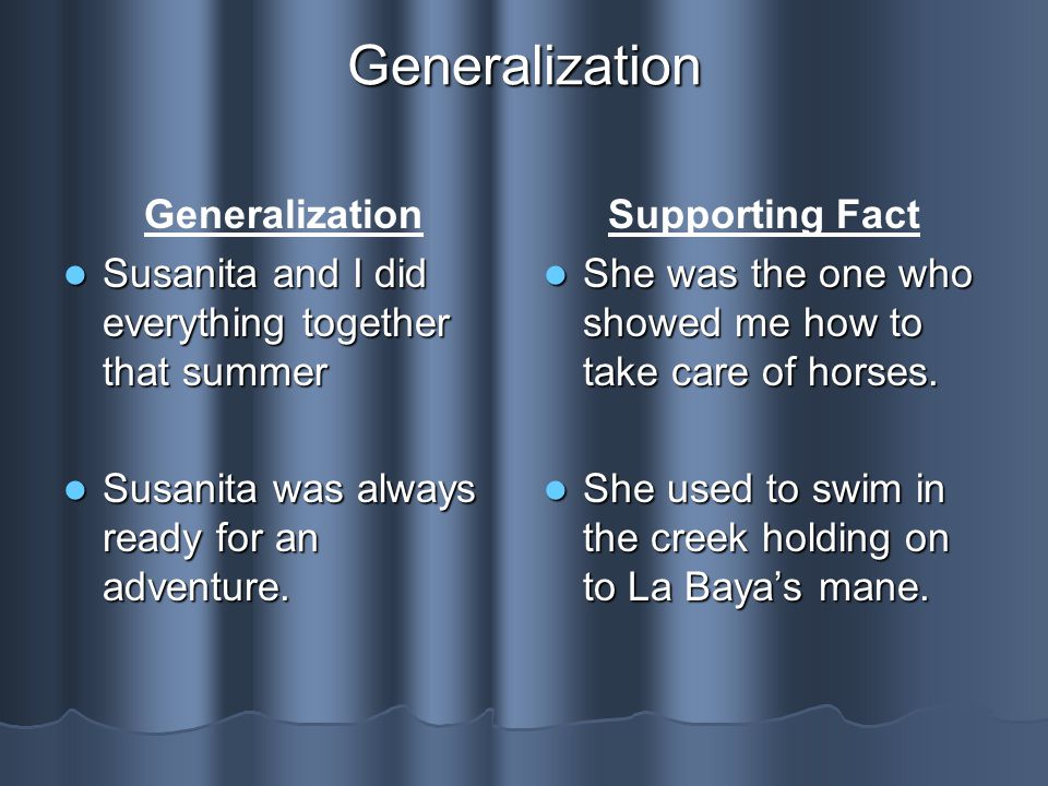 Comprehension Skill: Generalizing Comprehension Skill: Generalizing  Sometimes as you read, you are given ideas about several things or people.  whe
