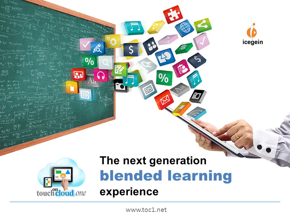 The next generation blended learning experience www.toc1.net