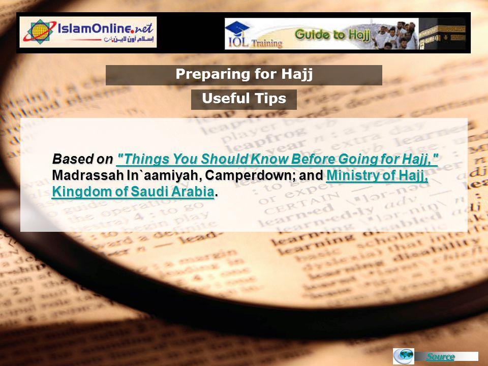 Source Preparing for Hajj Based on