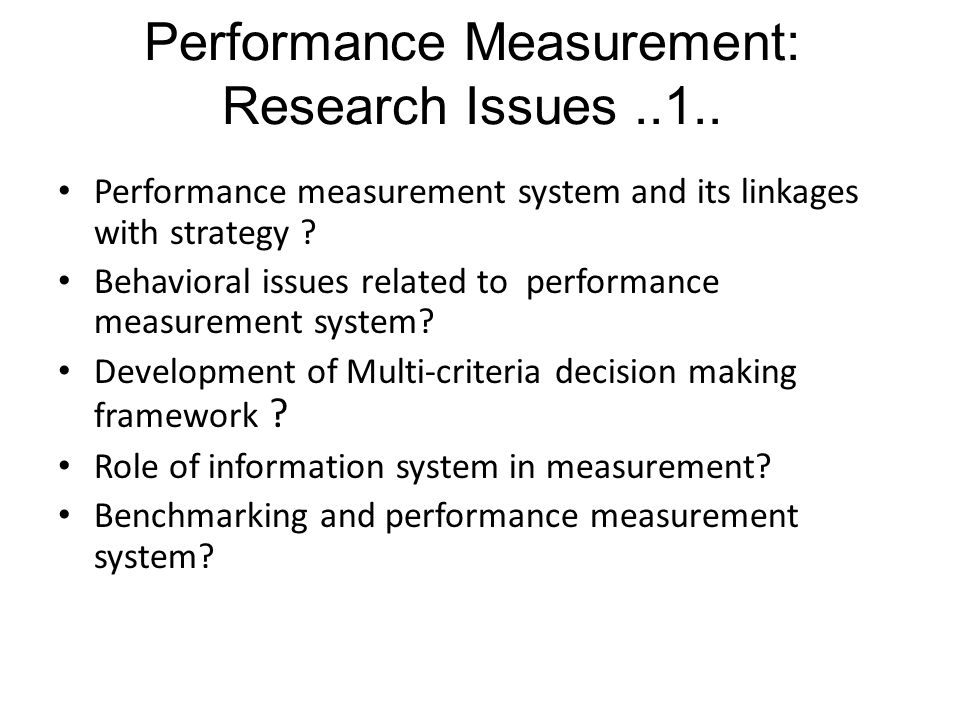 Performance measurement system and its linkages with strategy .