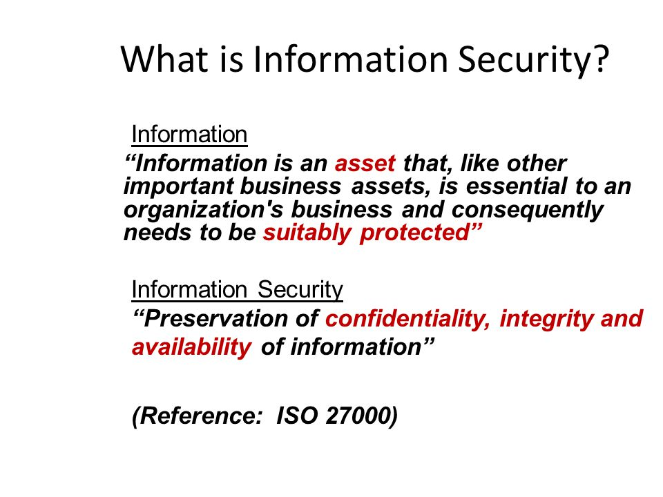 What is Information Security.