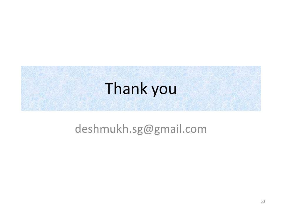 Thank you deshmukh.sg@gmail.com 53