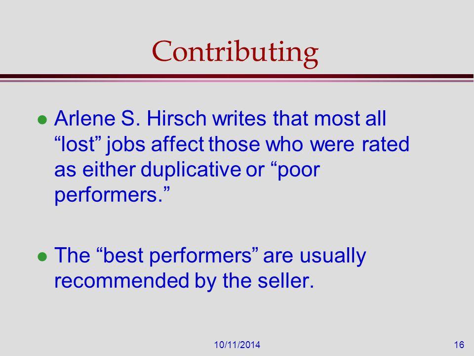 10/11/201416 Contributing l Arlene S.