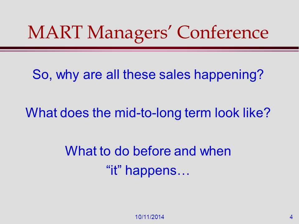 10/11/201415 Preparation, Preparation, and more Preparation l Before we know of a sale/merger l Before we even THINK of a sale/merger l We need to do the OBVIOUS